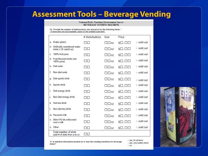 Assessment Tools – Beverage Vending
