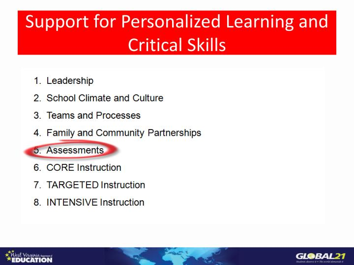 Support for Personalized Learning and Critical Skills