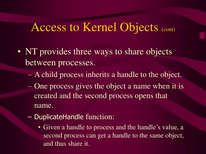 Access to Kernel Objects