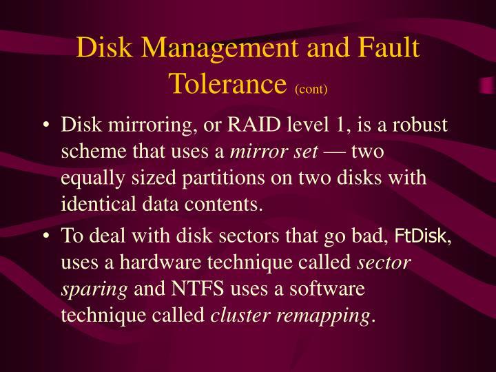 Disk Management and Fault Tolerance