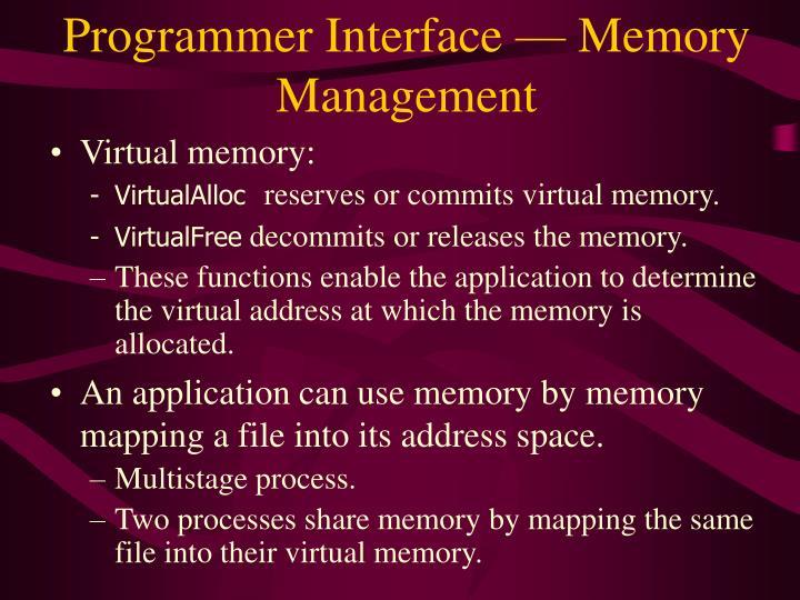 Programmer Interface — Memory Management