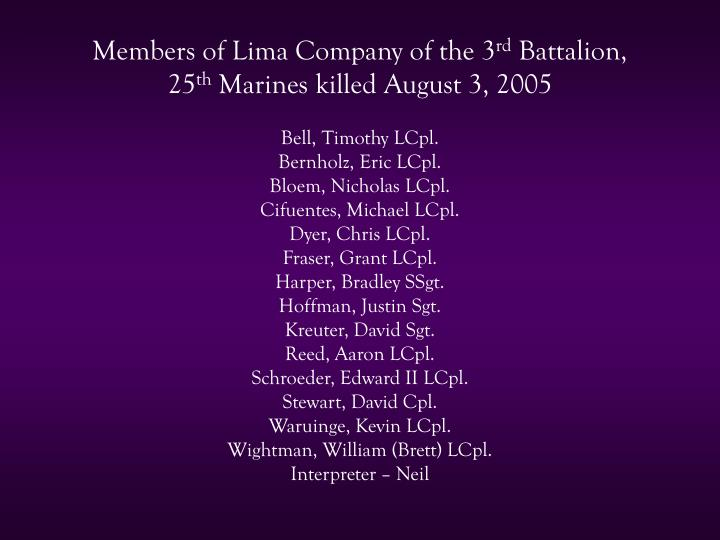 Members of Lima Company of the 3