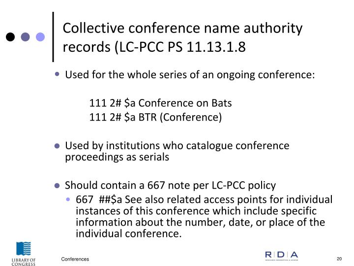 Collective conference name authority records (LC-PCC PS 11.13.1.8
