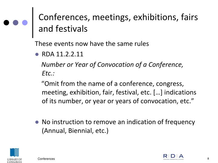 Conferences, meetings, exhibitions, fairs and festivals