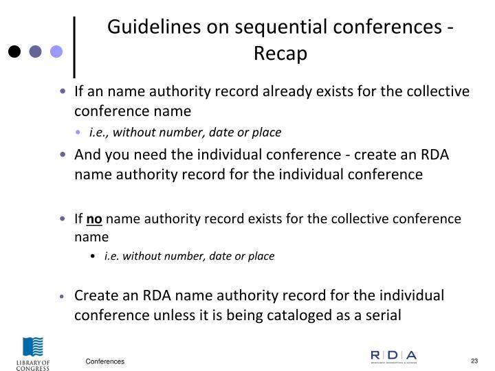 Guidelines on sequential conferences - Recap