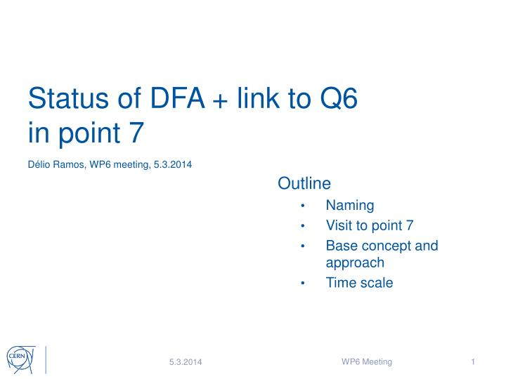 Status of dfa link to q6 in point 7