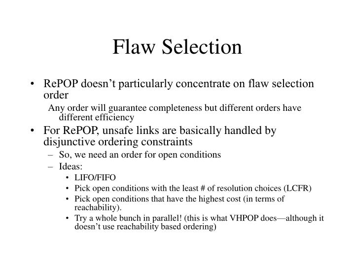 Flaw Selection