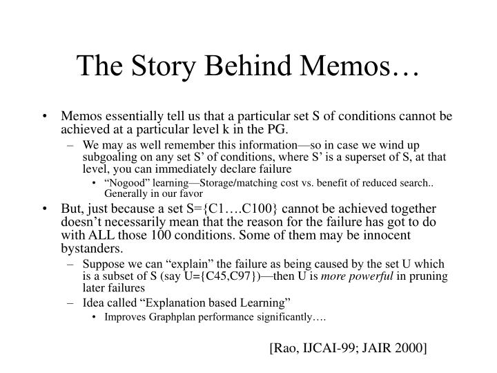 The Story Behind Memos…