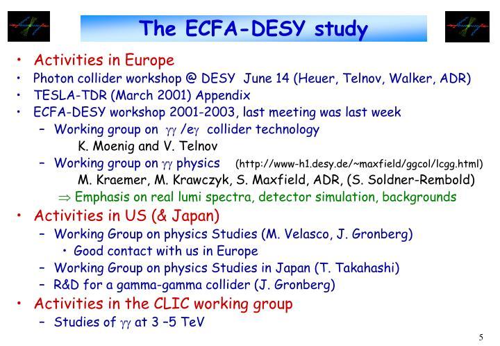 The ECFA-DESY study