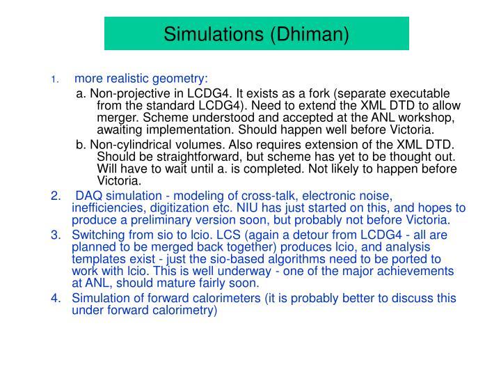 Simulations (Dhiman)