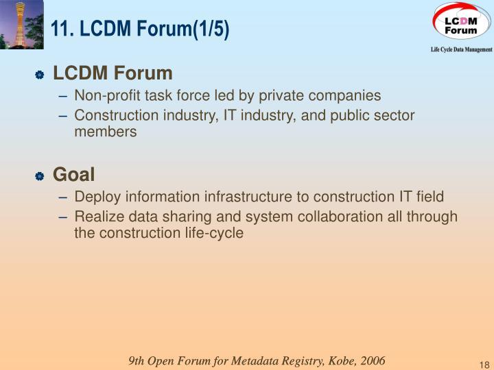 11. LCDM Forum(1/5)