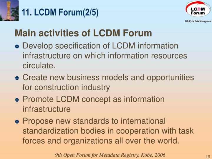 11. LCDM Forum(2/5)