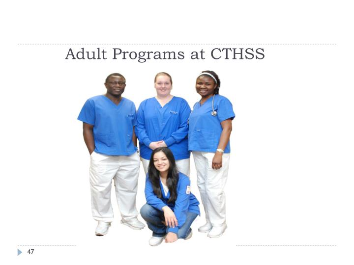 Adult Programs at CTHSS