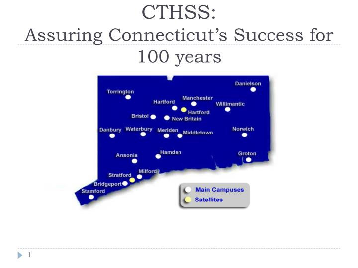 Cthss assuring connecticut s success for 100 years