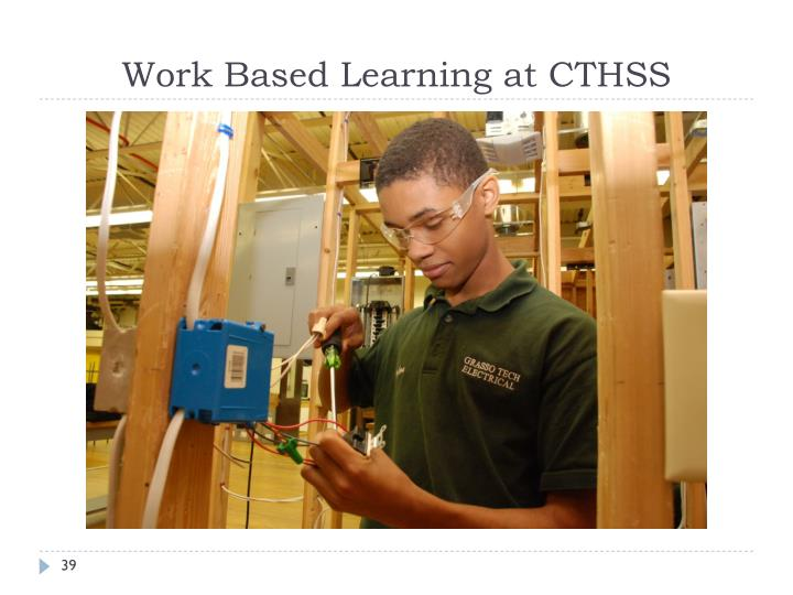 Work Based Learning at CTHSS