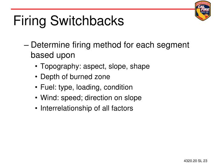 Firing Switchbacks