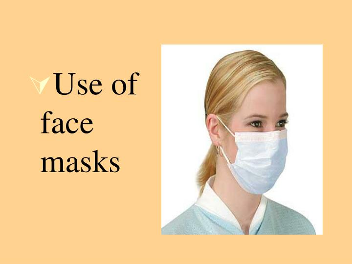 Use of face masks