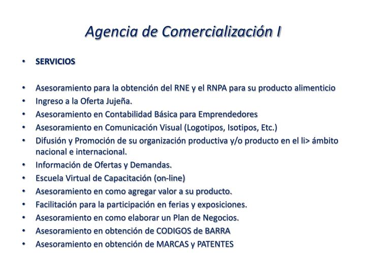 Agencia de Comercialización I