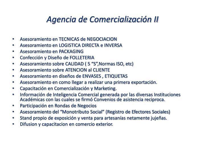 Agencia de Comercialización II