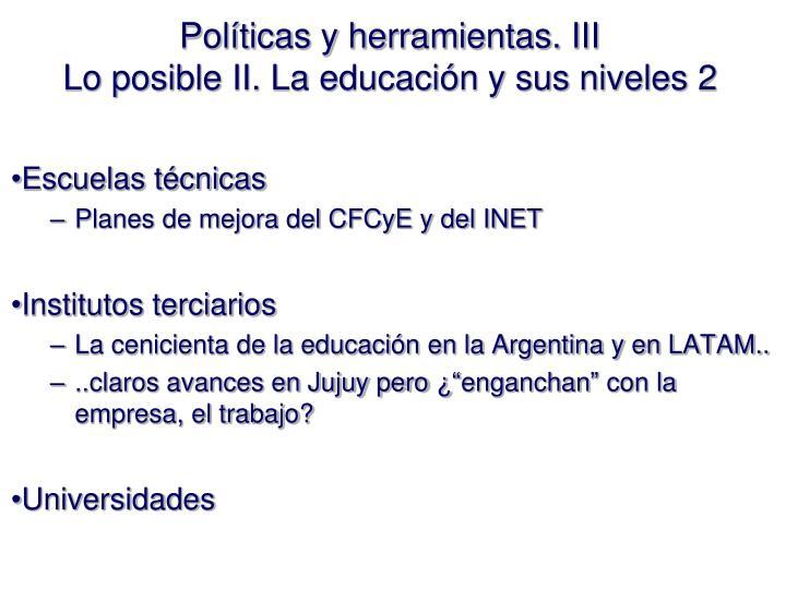 Políticas y herramientas. III