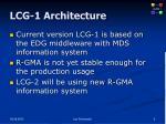 lcg 1 architecture1