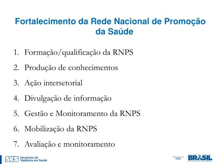 Fortalecimento da Rede Nacional de Promoção da Saúde