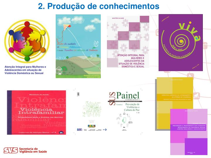 2. Produção de conhecimentos