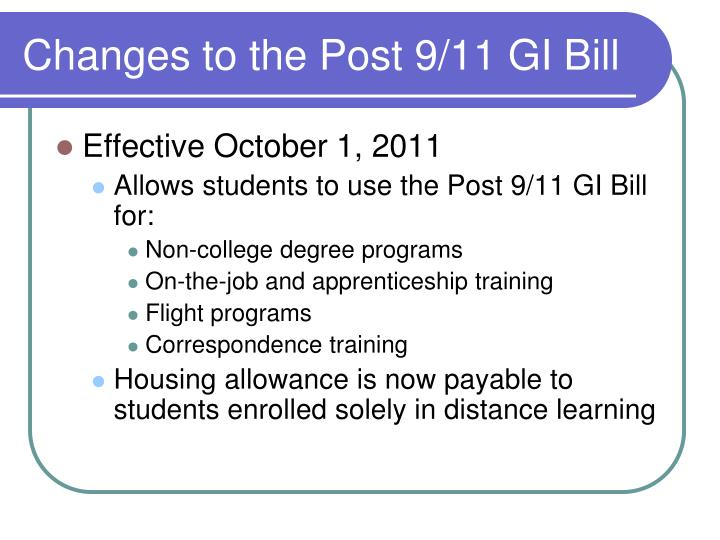 Changes to the Post 9/11 GI Bill
