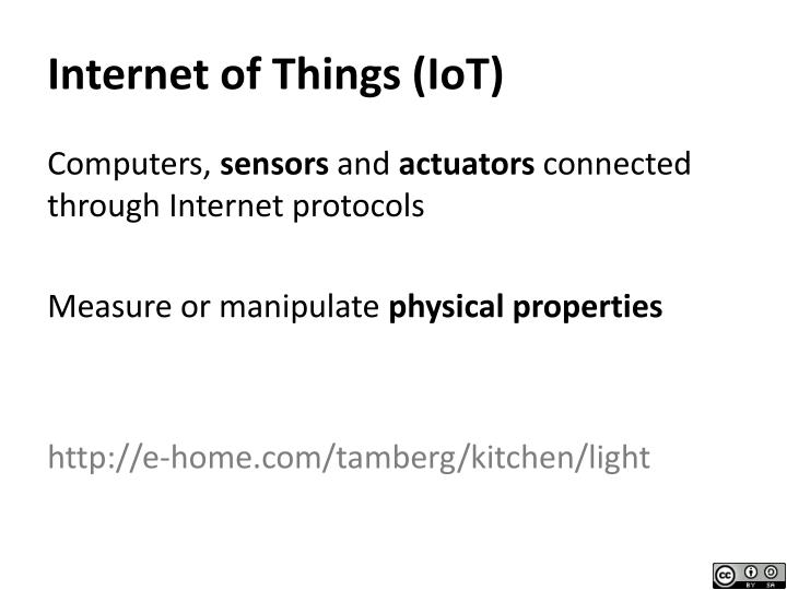 Internet of Things (IoT)