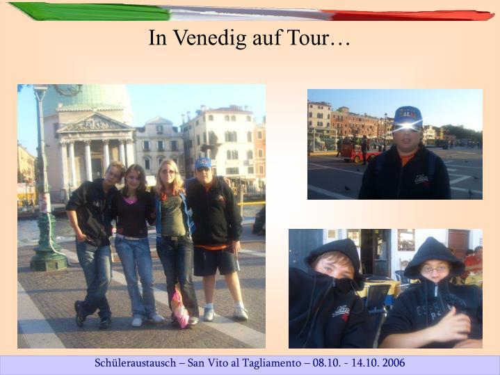 In Venedig auf Tour…