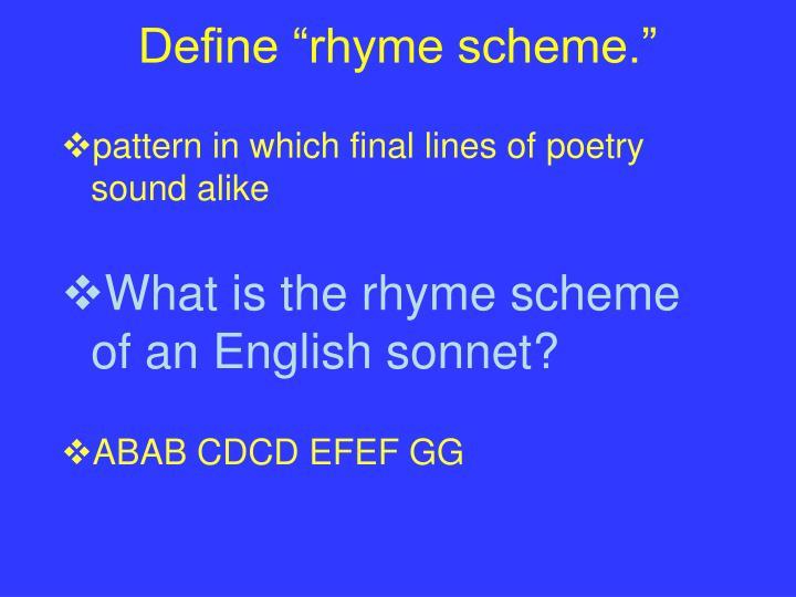 """Define """"rhyme scheme."""""""