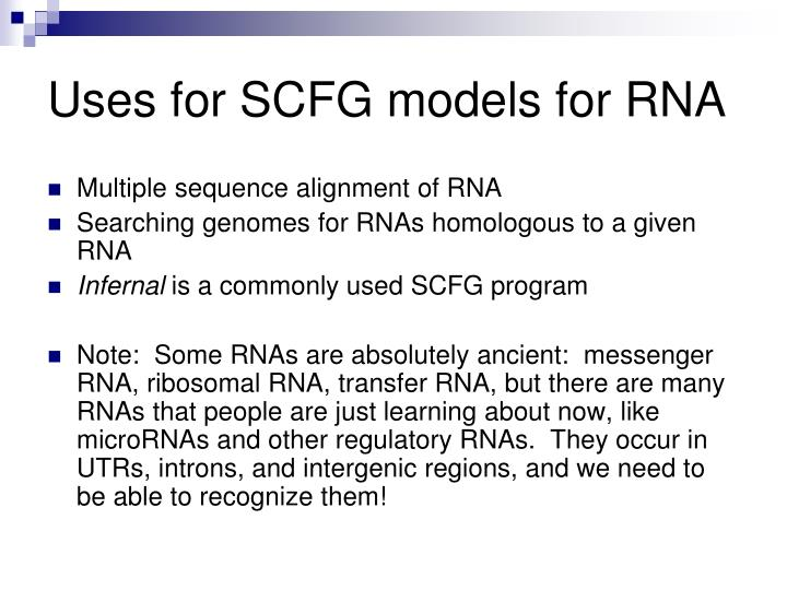 Uses for SCFG models for RNA