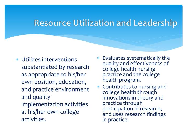 Resource Utilization and Leadership