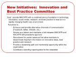 new initiatives innovation and best practice committee