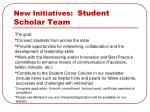 new initiatives student scholar team