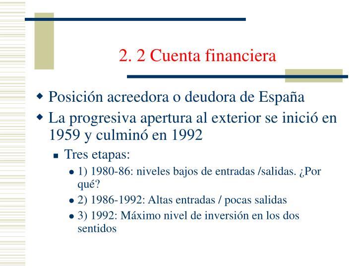 2. 2 Cuenta financiera