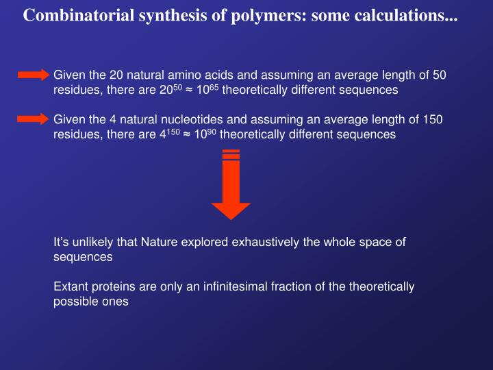 Combinatorial synthesis of polymers: some calculations...