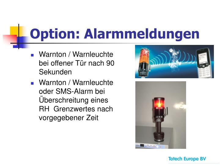 Option: Alarmmeldungen