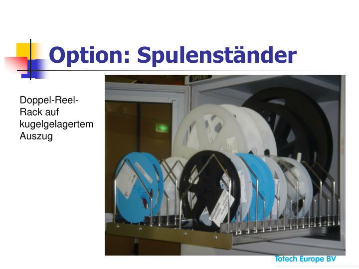 Option: Spulenständer