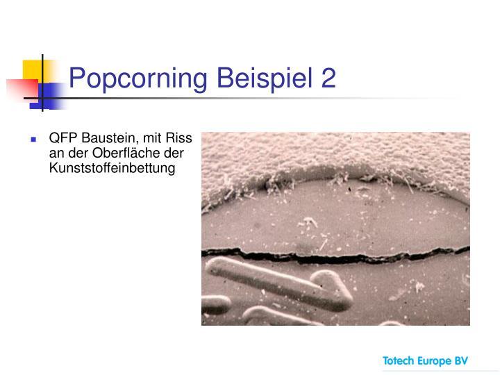Popcorning Beispiel 2