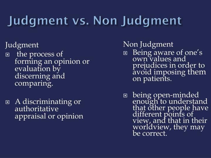 Judgment vs. Non Judgment