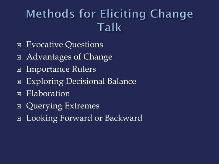 Methods for Eliciting Change Talk