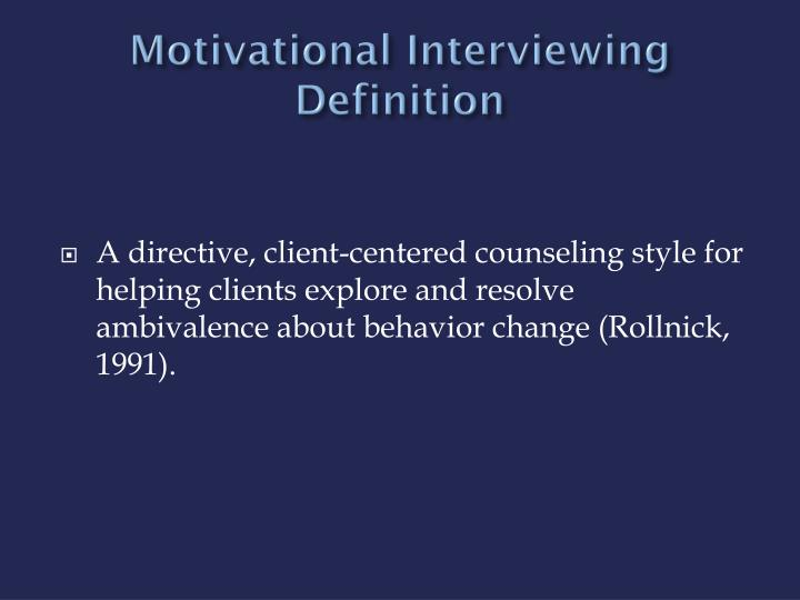 Motivational Interviewing Definition