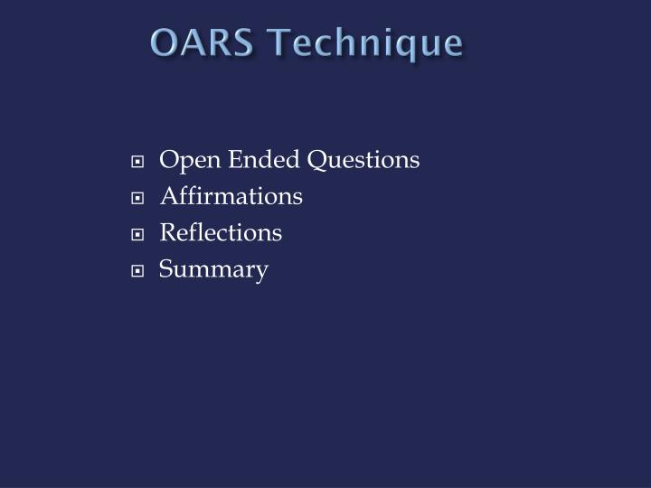 OARS Technique
