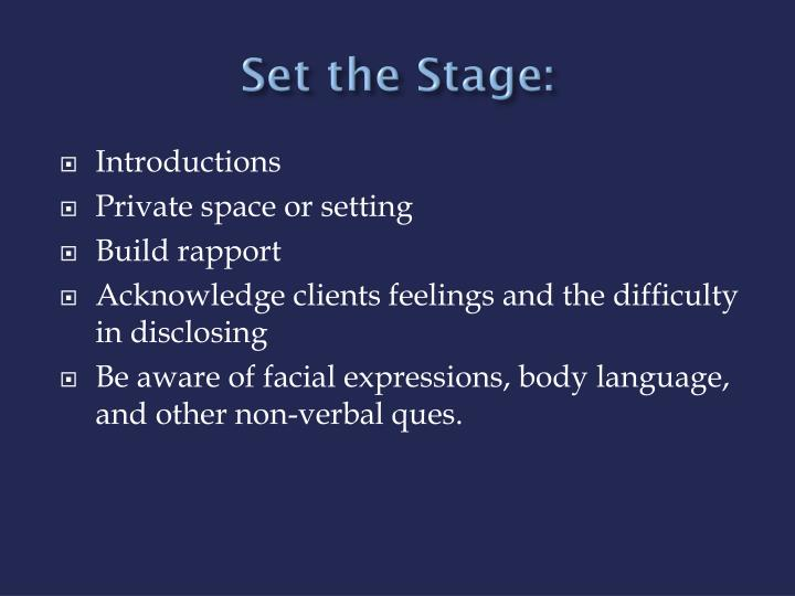 Set the Stage: