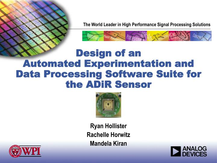 design of an automated experimentation and data processing software suite for the adir sensor
