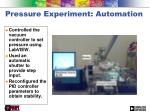 pressure experiment automation