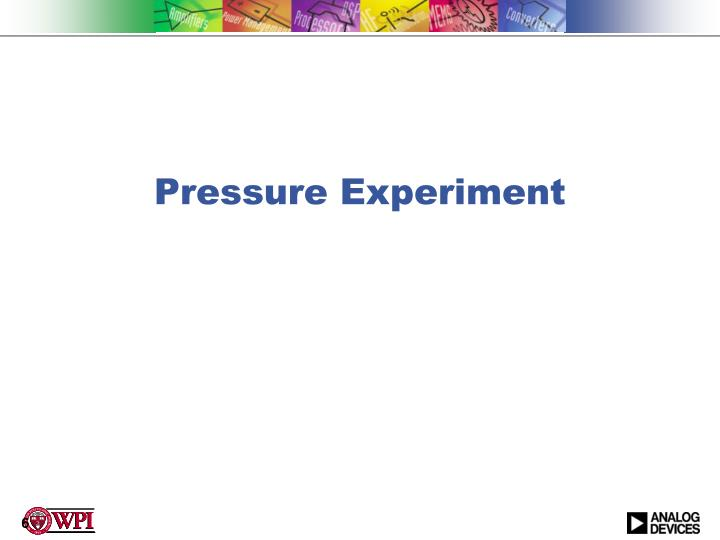 Pressure Experiment