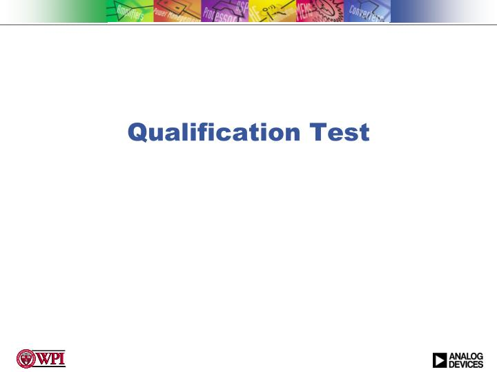Qualification Test