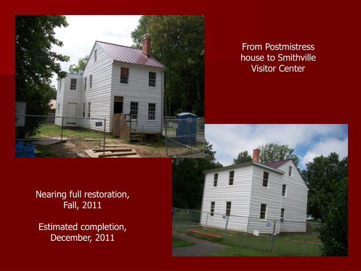 From Postmistress house to Smithville Visitor Center